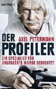 Cover-Bild zu Der Profiler von Petermann, Axel