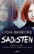 Cover-Bild zu Sadisten von Benecke, Lydia