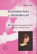 Cover-Bild zu Buchstaben-Salat und Bierdeckel-Lauf von Jasper, Bettina M.