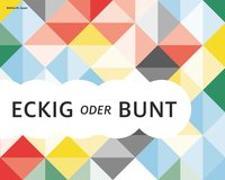 Cover-Bild zu Eckig oder bunt von Jasper, Bettina M.