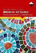 Cover-Bild zu Aktivieren mit System (eBook) von Friese, Andrea
