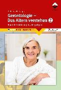 Cover-Bild zu Gerontologie 2 - Das Altern verstehen (eBook) von Bettina M. Jasper Denk-Werkstatt