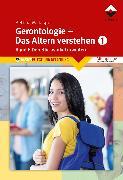 Cover-Bild zu Gerontologie I - Das Altern verstehen (eBook) von Bettina M. Jasper Denk-Werkstatt