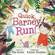 Cover-Bild zu Quick, Barney, RUN! von Jones, Pip
