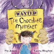Cover-Bild zu The Chocolate Monster von Jones, Pip