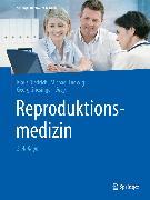 Cover-Bild zu Reproduktionsmedizin (eBook) von Griesinger, Georg (Hrsg.)