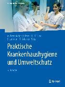 Cover-Bild zu Praktische Krankenhaushygiene und Umweltschutz (eBook) von Scherrer, Martin (Hrsg.)