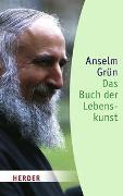 Cover-Bild zu Das Buch der Lebenskunst von Grün, Anselm