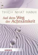 Cover-Bild zu Auf dem Weg der Achtsamkeit von Thich Nhat Hanh