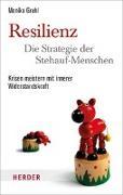 Cover-Bild zu Resilienz - die Strategie der Stehauf-Menschen von Gruhl, Monika