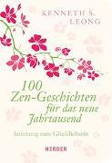 Cover-Bild zu 100 Zen-Geschichten für das neue Jahrtausend von Leong, Kenneth S.