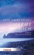 Cover-Bild zu Umarme mich von Naegeli, Antje Sabine