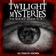 Cover-Bild zu Twilight Mysteries, Folge 2: Tödliche Visionen (Audio Download) von Albrodt, Erik