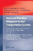 Cover-Bild zu Noise and Vibration Mitigation for Rail Transportation Systems (eBook) von Schulte-Werning, Burkhard (Hrsg.)