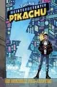 Cover-Bild zu Pokémon Meisterdetektiv Pikachu: Die offizielle Film-Adaption von Buccaletto, Brian