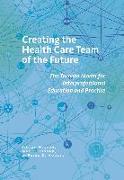 Cover-Bild zu Creating the Health Care Team of the Future (eBook) von Nelson, Sioban