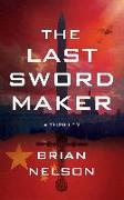 Cover-Bild zu Last Sword Maker (eBook) von Nelson, Brian