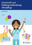 Cover-Bild zu Arbeitsheft und Prüfungsvorbereitung Altenpflege (eBook) von Schön, Jasmin