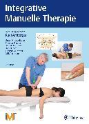 Cover-Bild zu Integrative Manuelle Therapie (eBook) von Amberger, Rudi (Hrsg.)