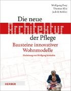 Cover-Bild zu Frey, Wolfgang: Die neue Architektur der Pflege