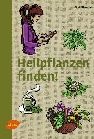 Cover-Bild zu Heilpflanzen finden von Beiser, Rudi