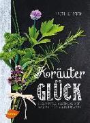 Cover-Bild zu Kräuterglück (eBook) von Beiser, Rudi