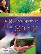 Cover-Bild zu Die Räucherapotheke für die Seele von Herzog, Annemarie