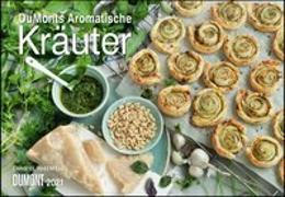 Cover-Bild zu DUMONTS Aromatische Kräuter 2021 - Broschürenkalender - Wandkalender - mit Rezepten und Texten - Format 42 x 29 cm von Rosenfeld, Christel (Fotograf)