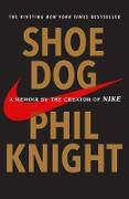Cover-Bild zu Shoe Dog (eBook) von Knight, Phil