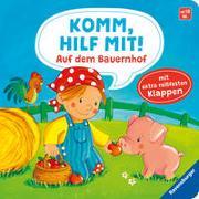 Cover-Bild zu Jakobs, Emilie: Komm, hilf mit! Auf dem Bauernhof