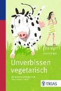 Cover-Bild zu Unverbissen vegetarisch (eBook) von Klinger, Claudia