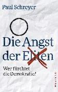 Cover-Bild zu Schreyer, Paul: Die Angst der Eliten