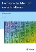 Cover-Bild zu Karenberg, Axel: Fachsprache Medizin im Schnellkurs