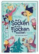 Cover-Bild zu Marmon, Uticha: Auf Socken durch Flocken rocken. Eine Adventsgeschichte
