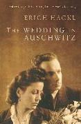 Cover-Bild zu Hackl, Erich: The Wedding in Auschwitz
