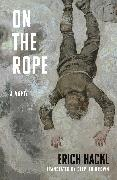 Cover-Bild zu Hackl, Erich: On the Rope - A Hero`s Story