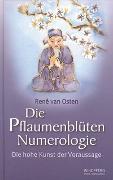 Cover-Bild zu Die Pflaumenblüten Numerologie von Osten, René van