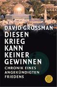 Cover-Bild zu Grossman, David: Diesen Krieg kann keiner gewinnen