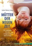 Cover-Bild zu Mütter der Neuen Zeit von Mänken, Sabine (Hrsg.)