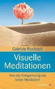 Cover-Bild zu Visuelle Meditationen von Rossbach, Gabriele