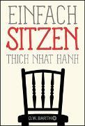 Cover-Bild zu Einfach sitzen von Thich Nhat Hanh