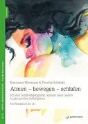 Cover-Bild zu Atmen - bewegen - schlafen von Wortmann, Konstanze
