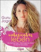 Cover-Bild zu unbesiegbar leben von Guru Jagat
