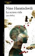 Cover-Bild zu Haratischwili, Nino: La octava vida (para Brilka) / The Eighth Life (for Brilka)
