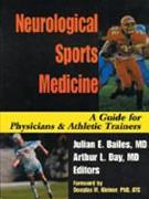 Cover-Bild zu Neurological Sports Medicine: A Guide for Physicians and Athletic Trainers von Bailes, Julian E. (Hrsg.)