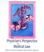 Cover-Bild zu Physician's Perspective on Medical Law von Kaufman, Howard H. (Hrsg.)