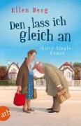 Cover-Bild zu Berg, Ellen: Den lass ich gleich an