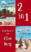Cover-Bild zu Berg, Ellen: Das bisschen Kuchen & Den lass ich gleich an (eBook)