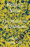 Cover-Bild zu Solnit, Rebecca: The Mother of All Questions