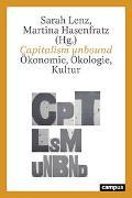 Cover-Bild zu Lenz, Sarah (Hrsg.): Capitalism unbound